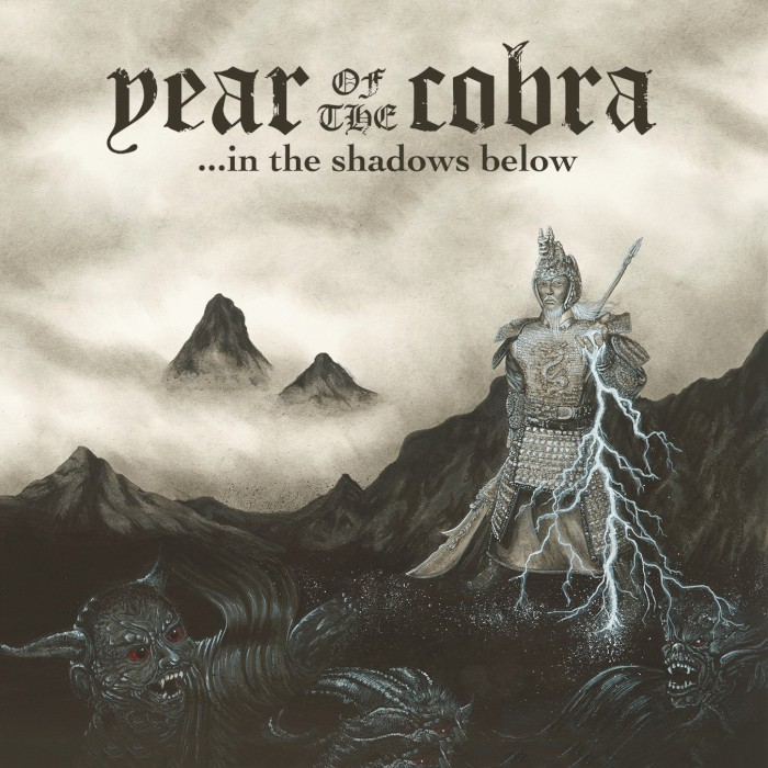 Year Of The Cobra - In The Shadows Below