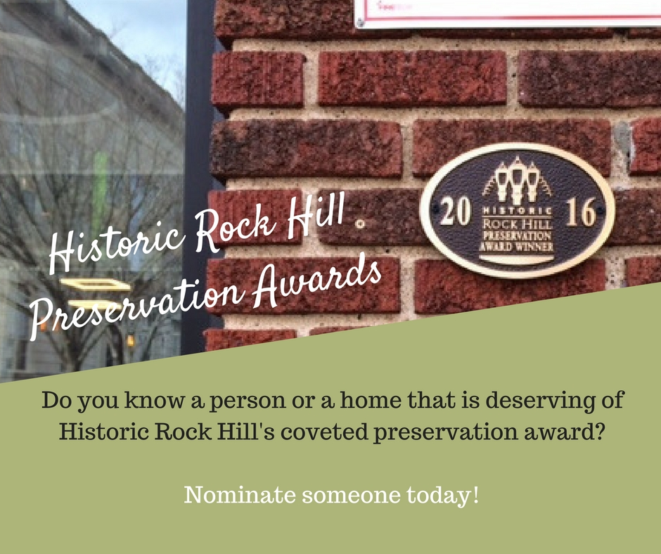 Preservation Awards - Every year, Historic Rock Hill likes to recognize significant historic preservation projects within the boundaries of the Rock Hill School District. If you would like to nominate a property, please read our nomination form. Below is a list of some of our previous award winners.