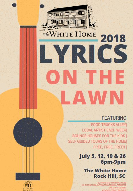 Lyrics on the Lawn - A free event for the whole family with live music & food trucks on the lawn of the historic White Home.