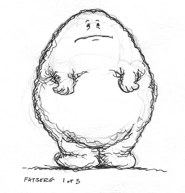 Fatberg sketch