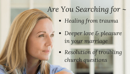 LDS woman searching for healing from trauma, more love, understanding, equal partnership and sexual pleasure in her marriage, and resolution of troubling questions and issues about the LDS church.