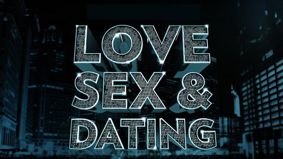 LoveSexAndDating_580x326.jpg