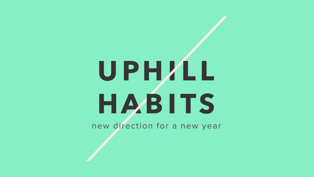 Uphill Habits 16x9 Desktop (1920x1080).png
