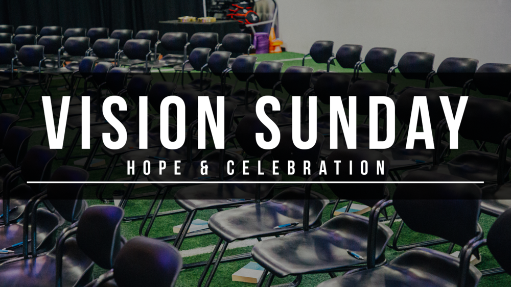 Vision Sunday Graphic Oct 14th - For Projector.png