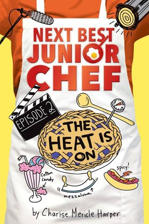 The-Heat-Is-On-Next-Best-Junior-Chef-2-books-lit-fest-orcas-pnw-Charise-Mericle-Harper.jpg