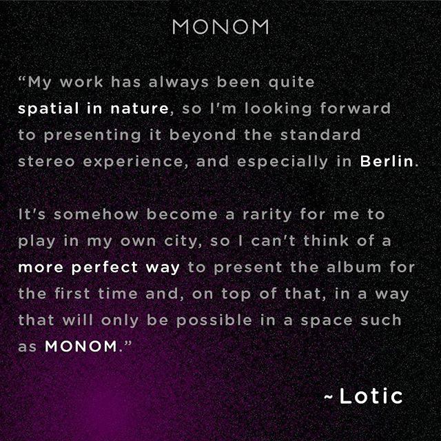 Dedicated to the extraordinary and committed to pushing boundaries, Lotic is going beyond. We can't wait to join the journey and take you with us next Friday in the MONOM studio.✨ 👉🏾Follow the link in our bio for tickets and info #monomsound