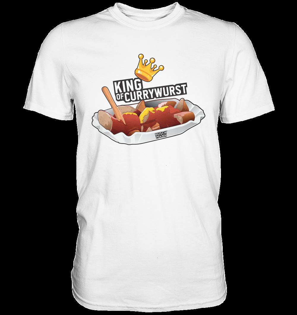 King of Currywurst Premium Shirt   €29.95  Inkl. MwSt. zzgl. Versandkosten  Lieferung: 2-7 Tage
