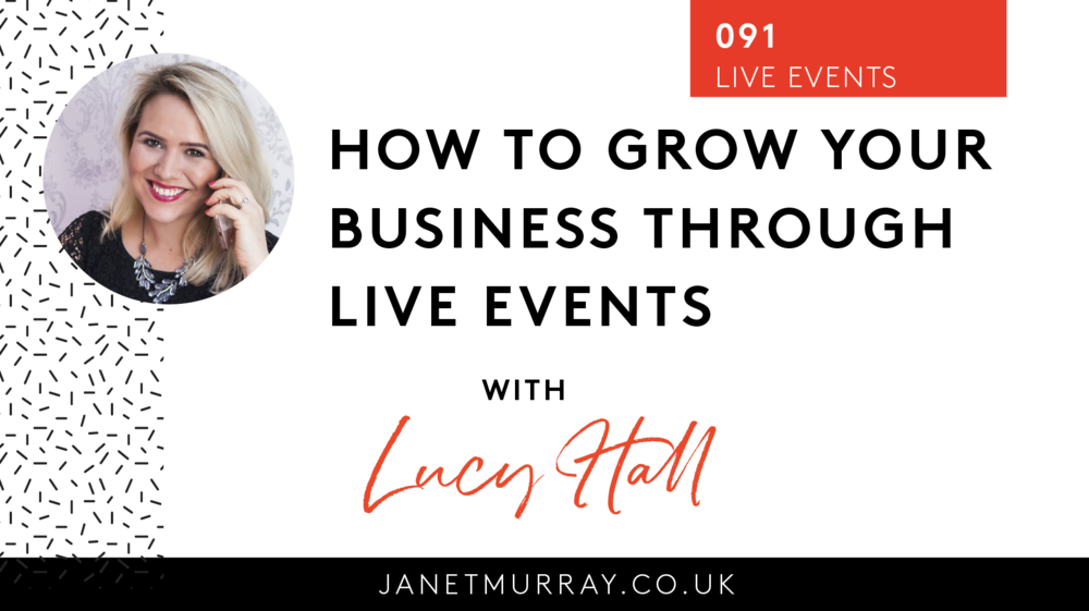 Janet Murray - Janet Interviews Lucy on her award winning business podcast about how to grow your business through live events.