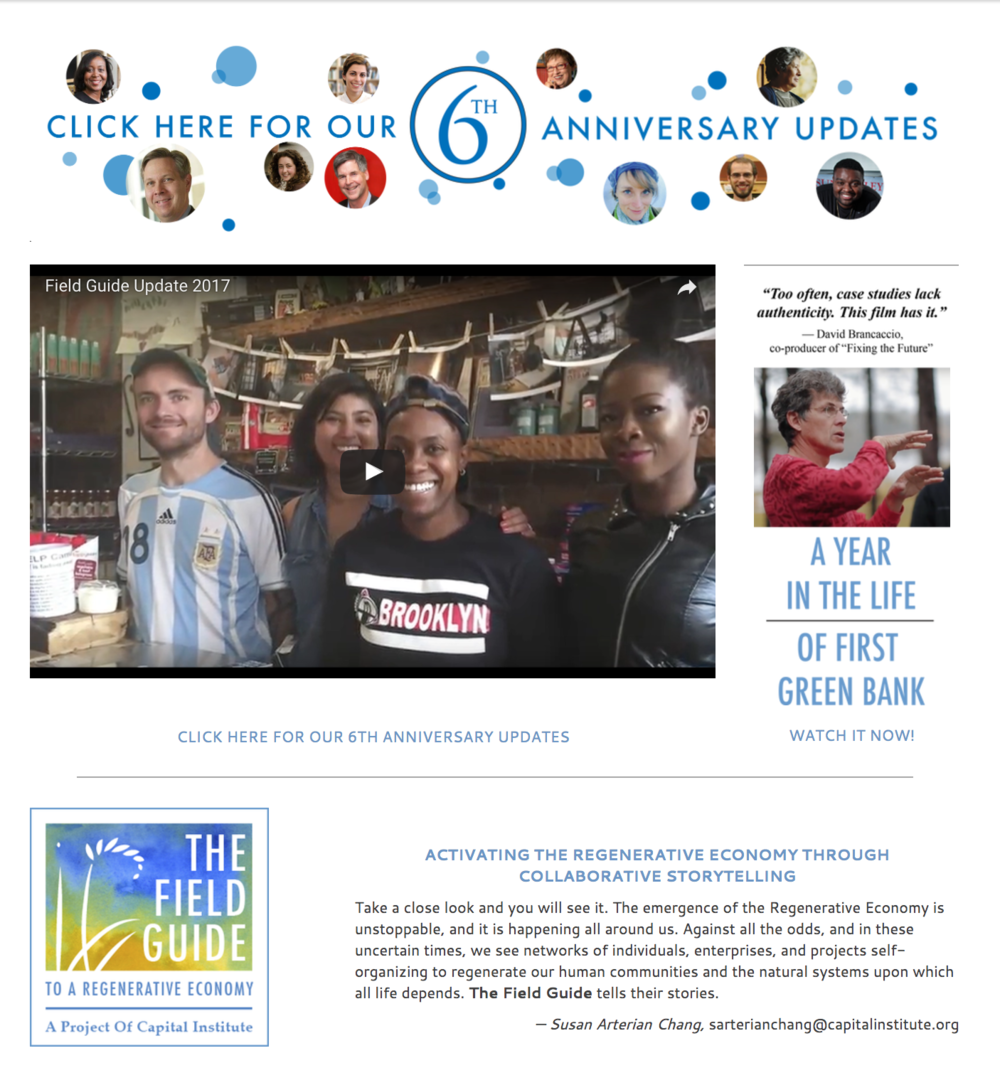 Digital storytelling - The Field Guide stories are real world examples that demonstrate new successful models of regenerative capitalism. The site includes embedded videos, slide shows, PDF documents. Content is easily perused through clickable carousels.