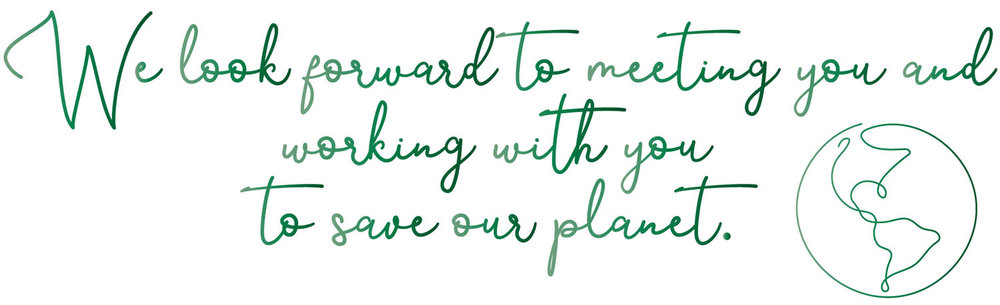 We look forward to working with you to save our planet