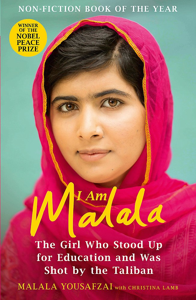 I Am Malala: The Girl Who Stood Up for Education and Was Shot by the Taliban by Malala Yousafzai with Christina Lamb