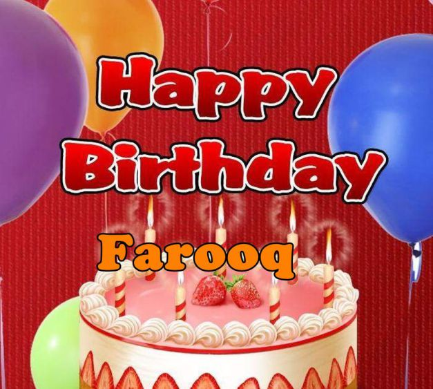 happy birthday farooq