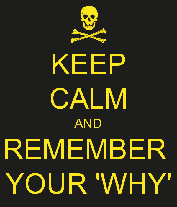 keep-calm-and-remember-your-why
