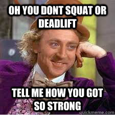 Wonka Dead and Squat