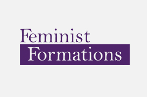 The Powers of Testosterone: Obscuring Race and Regional Bias in the Regulation of Women Athletes  |  Feminist Formations  |  Summer 2018