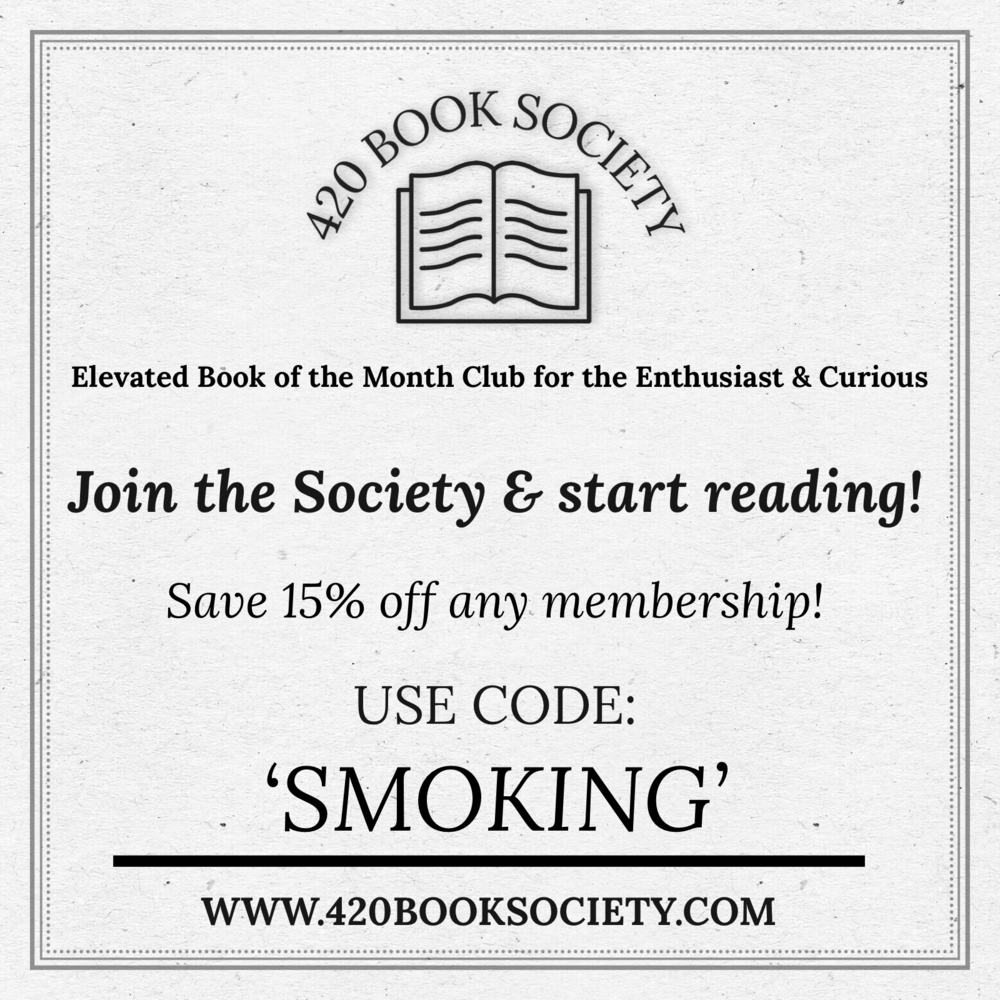 420 Book Society is a cannabis inspired book of the of the month club for both the enthusiast and curious.