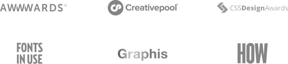 Graphis, HOW, Awwwards, Creativepool, CSS Design Awards, Fonts in Use,