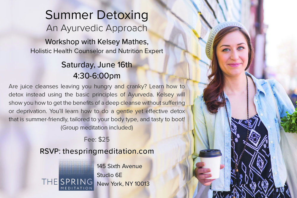 The-Spring-Meditation-Wellness-Workshop-Ayurveda-Summer-Detoxing-with-Kelsey-Mathes.jpg