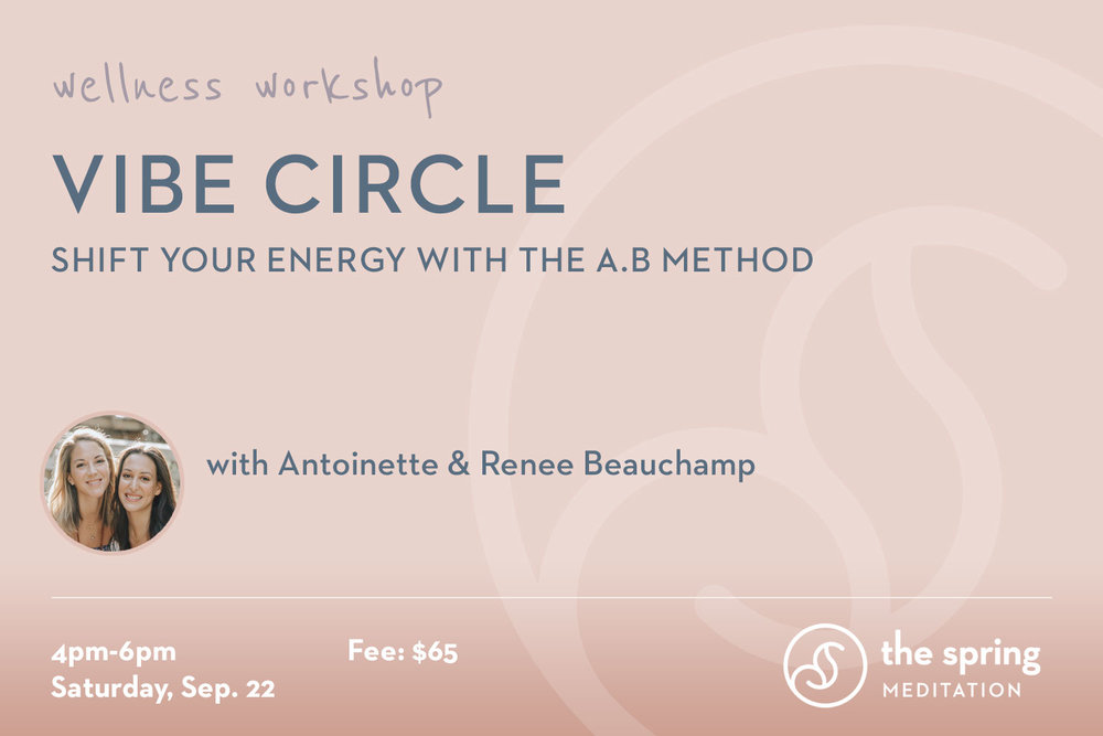 thespringmeditation-wellness-workshop-vibe-circle-abmethod