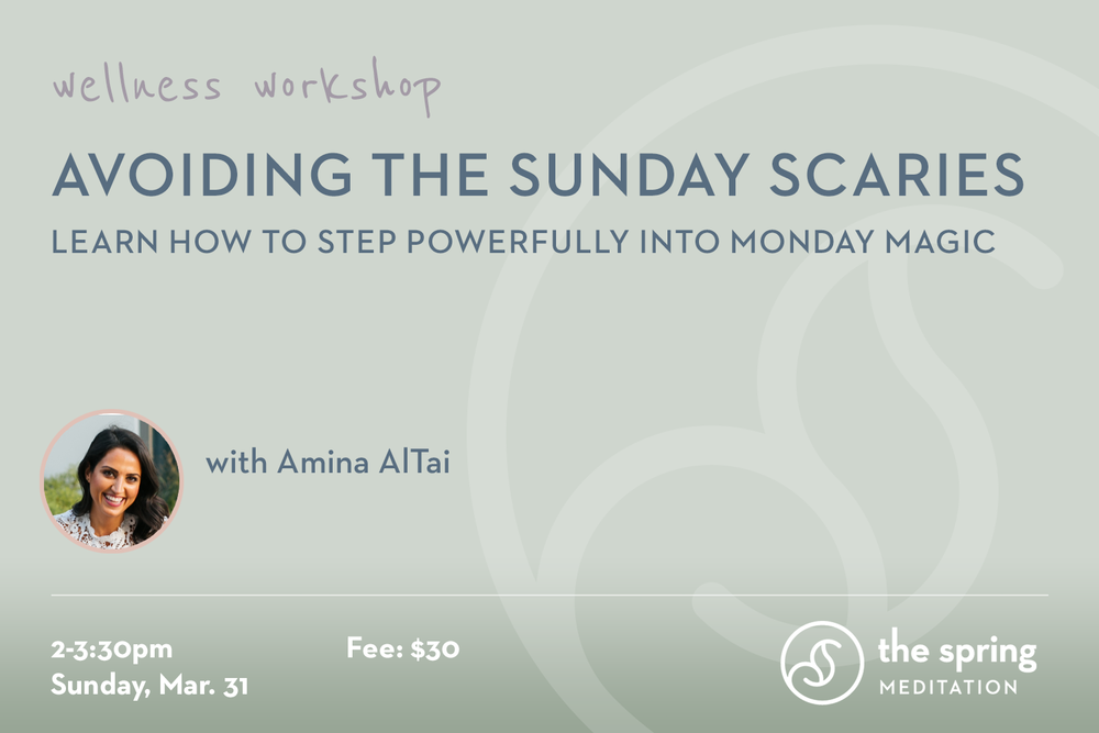 thespringmeditation-wellness-workshop-sunday-scaries-amina-altai.jpg