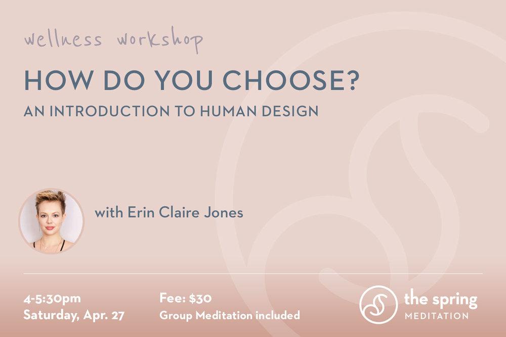 thespringmeditation-wellness-workshop-human-design-erin-claire-jones.jpg