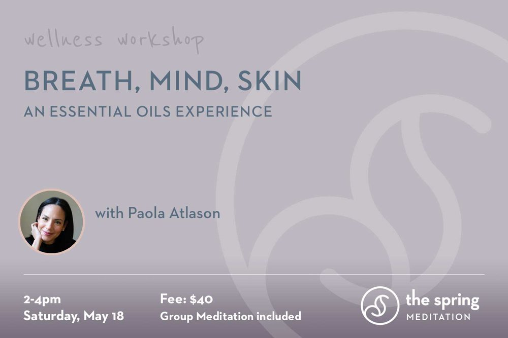 thespringmeditation-wellness-workshop-essential-oils-paola-atlason.jpg