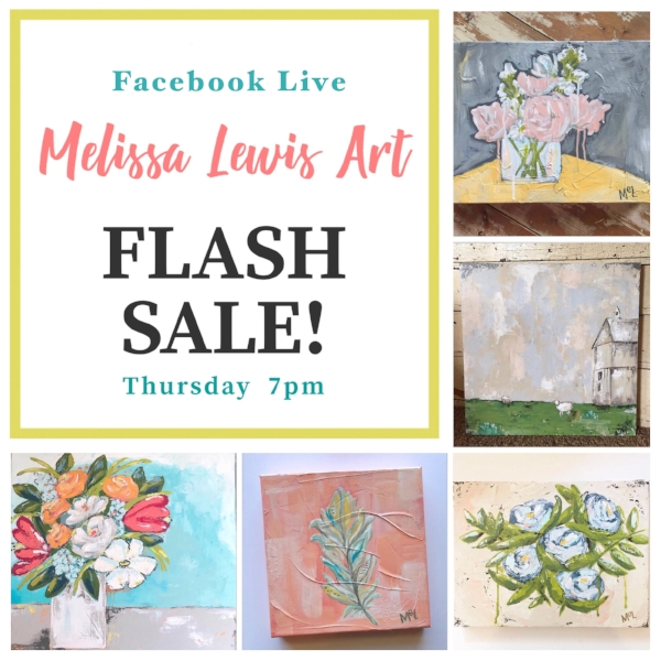 Melissa Lewis Art Facebook  Flash Sale www.facebook.com/MelissaLewisArt