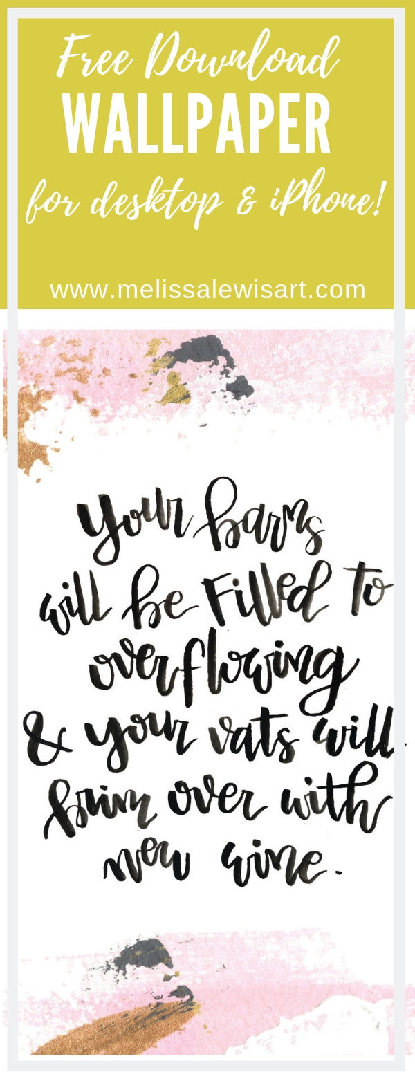 Free Handlettered Scripture Download Wallpaper and Screensaver for iPhone and Desktop by Melissa Lewis