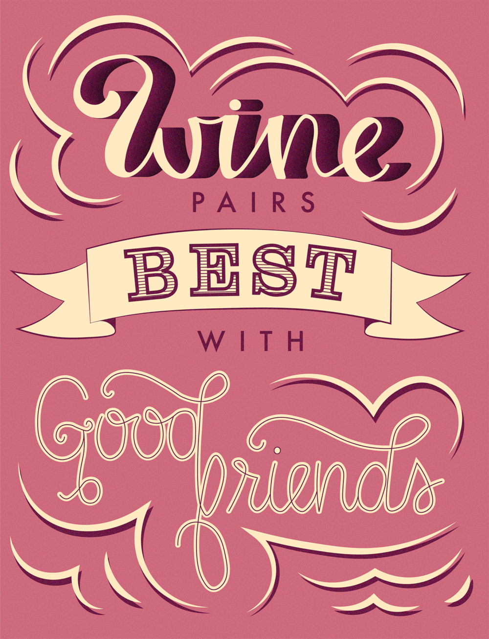 wine pairs best with good friends.png
