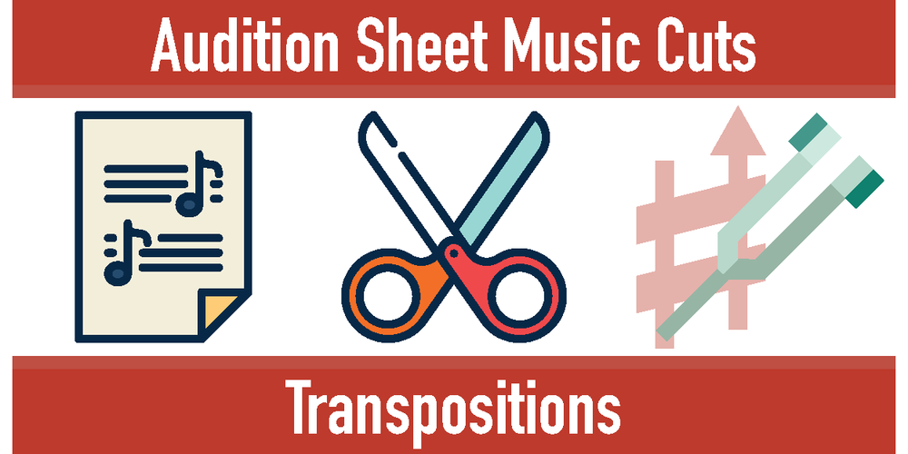 Audition Sheet Music Cuts-Transpositions.png