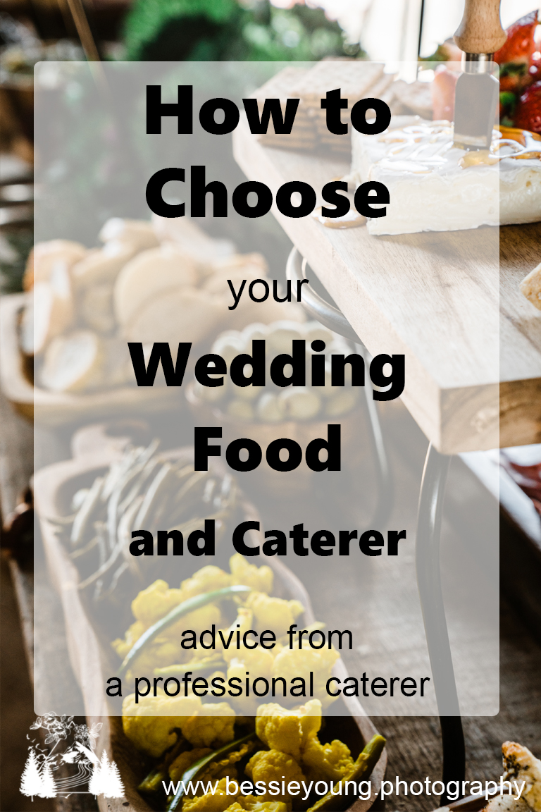 How to choose food for your wedding advice from a professional Fionas local by Bessie Young Photography.jpg