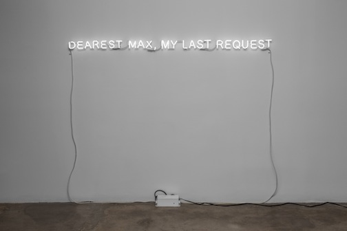 Jorge Mendez Blake, Dearest Max, My Last Request, 2015