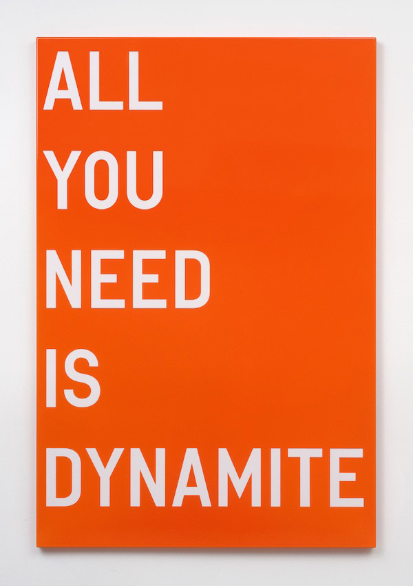 Rirkrit Tiravanija, untitled (all you need is dynamite), 2011, enamel on steel, 48 x 32 inches, 121.9 x 81.3 cm.