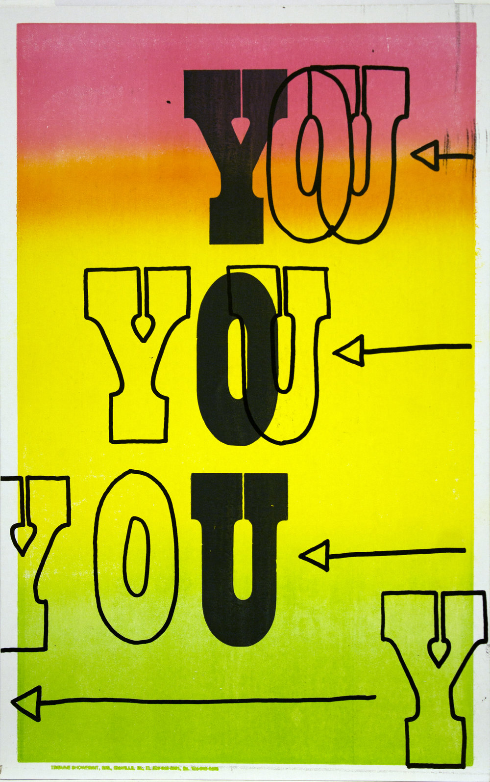 Christopher Michlig and Jan Tumlir,  You Are Not Irreplaceable (YOU) , 2017. Silkscreen and letterpress on poster board, 14 x 22 inches