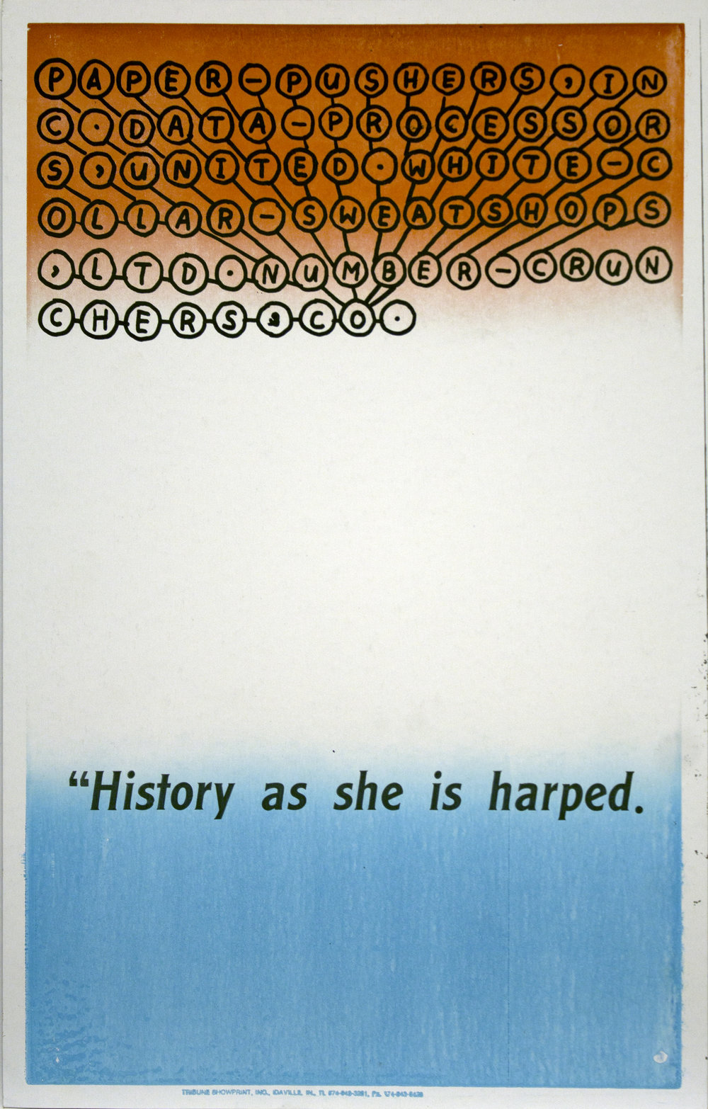 "Christopher Michlig and Jan Tumlir,  The Future of Writing 1: Keyboard (""History as she is harped.) , 2017. Silkscreen and letterpress on poster board, 14 x 22 inches"