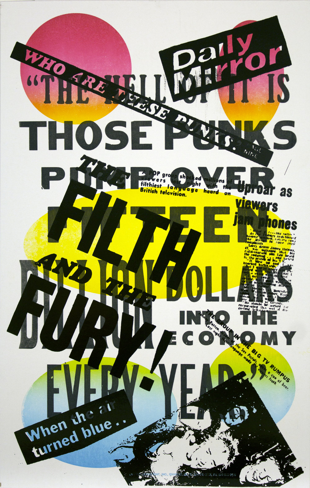 Christopher Michlig and Jan Tumlir,  Adventures in Over-Extension 3: Cash from Chaos (THE HELL OF IT IS THOSE PUNKS PUMP OVER FIFTEEN BILLION DOLLARS INTO THE ECONOMY EVERY YEAR) , 2017. Silkscreen and letterpress on poster board, 14 x 22 inches
