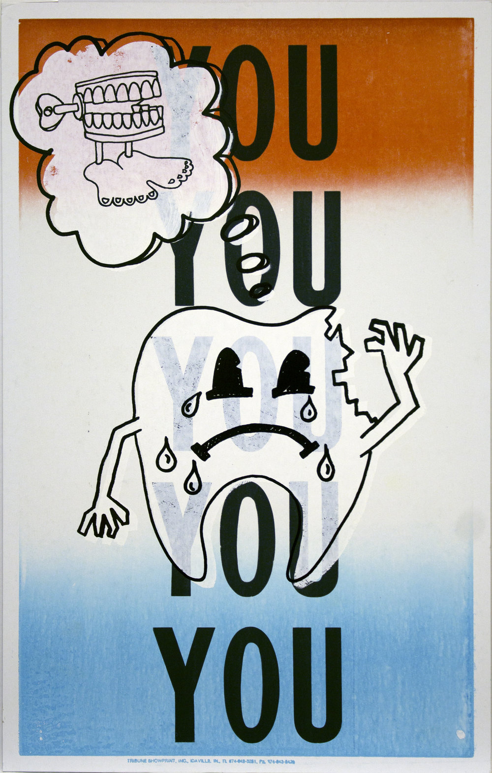 Christopher Michlig and Jan Tumlir,  Fairy Tales for the Teeth (YOU YOU YOU YOU YOU) , 2017. Silkscreen and letterpress on poster board, 14 x 22 inches