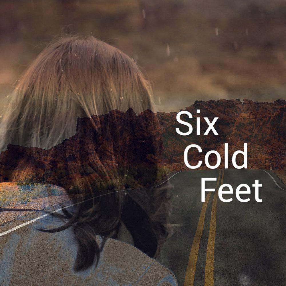Six_Cold_feet
