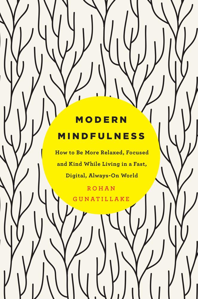 JANUARY: Modern Mindfulness by Rohan Gunatillake