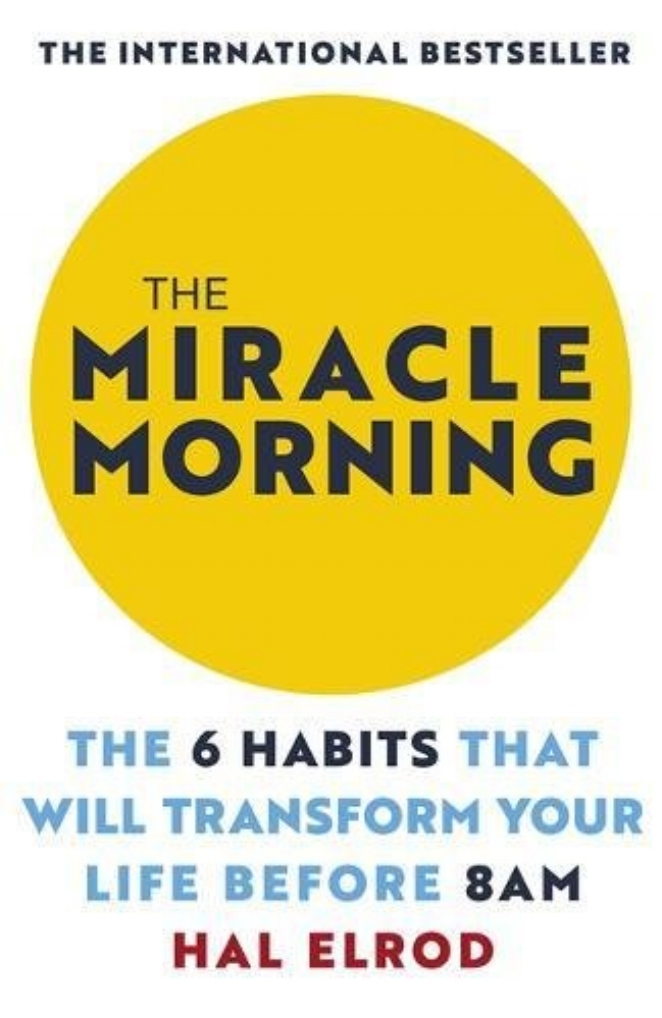 FEBRUARY: The Miracle Morning by Hal Elrod