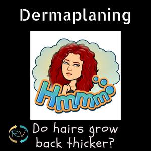 facial hair-dermaplaning