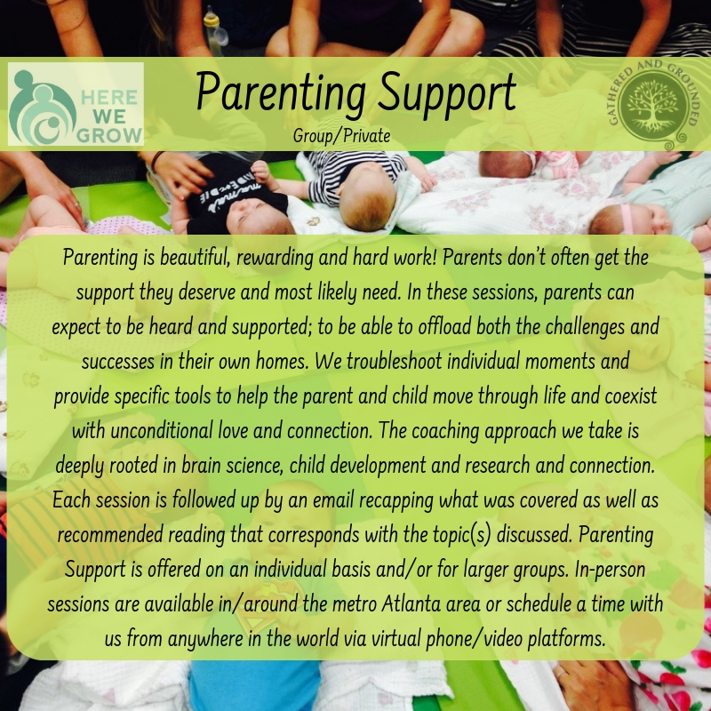 Register - Parenting SupportWednesdays: 1/23/19 - February 27, 2019, 7pm - 8:30pmFor parents of 1 -3 year olds. Investment: per person: $150* *Determined by Here We Grow.