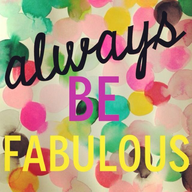 diva-quotes-fashion-be fabulous.jpg