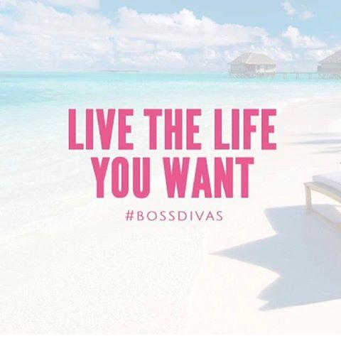 bossdiva quote - life life u want.jpg