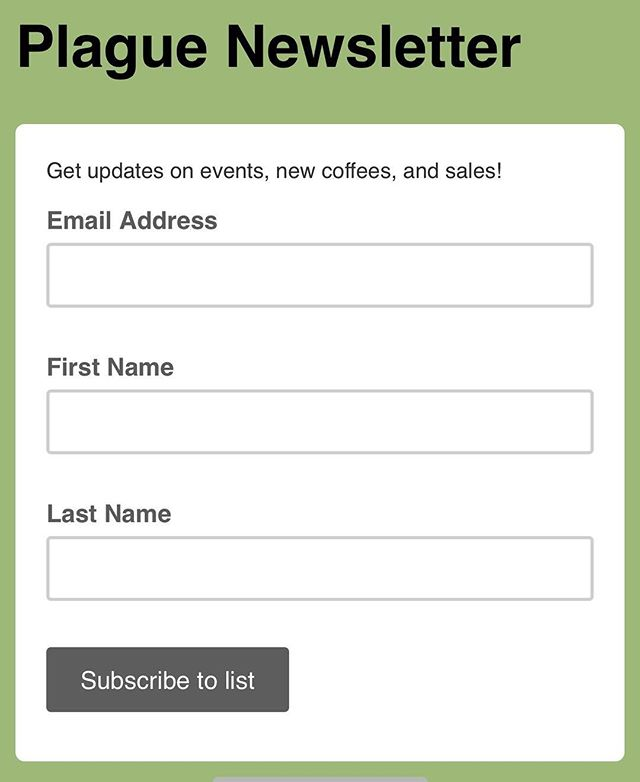"""Hey hey hey! Sign up for our newsletter to be the first to receive updates on events, new coffees, and SALES (hint hint). Head to the """"email signup"""" tab on our Facebook page or follow this link: http://eepurl.com/dGaBy9"""