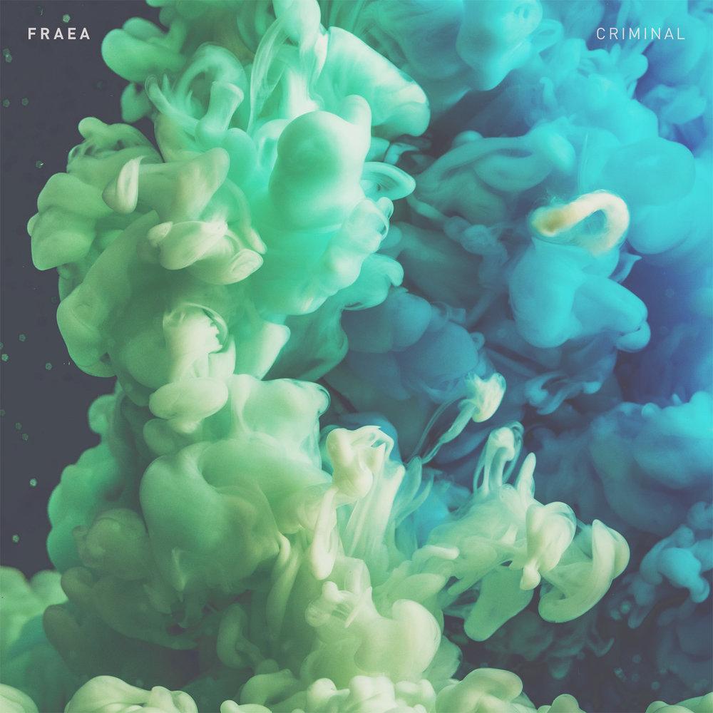 Criminal by Fraea (Single)
