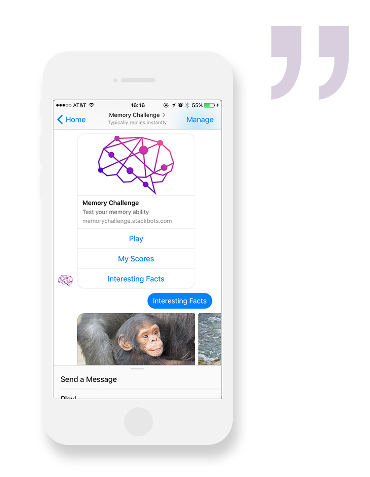 Memory ChallengePerforms a simple cognitive test with users in social media. - The test is available in Facebook Messenger as a chatbot and allows users to share with their friends and recruit more participants from their friend network.Take me there