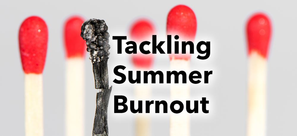 tackling-summer-burnout.png