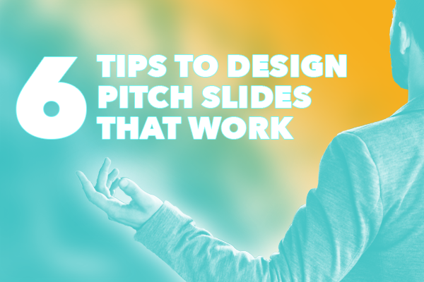 6 slide deck guidelines for a great startup pitch spur