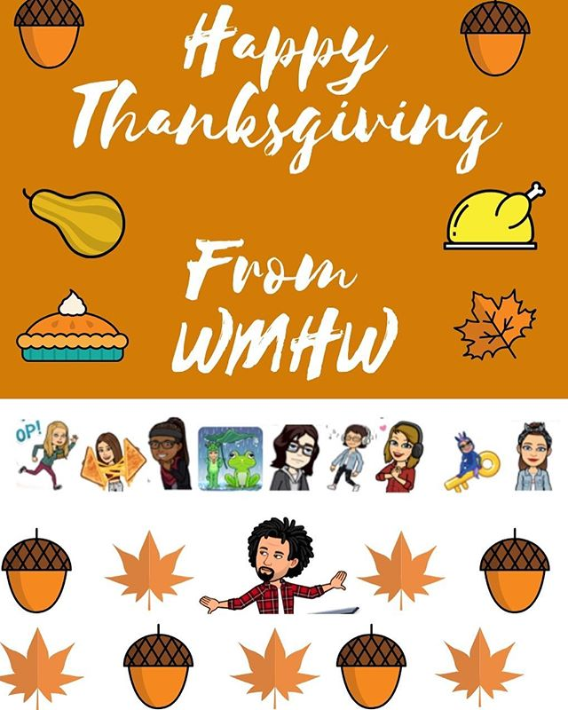 Happy Thanksgiving from all of us here at WMHW!
